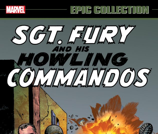 cover from SGT. FURY EPIC COLLECTION: THE HOWLING COMMANDOS TPB (2019) #1