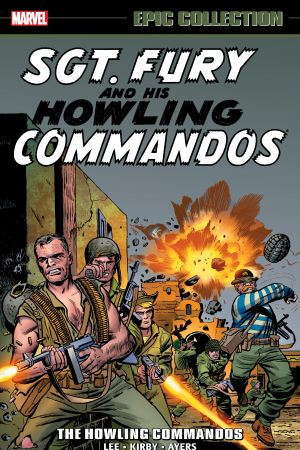 Sgt. Fury Epic Collection: The Howling Commandos (Trade Paperback)