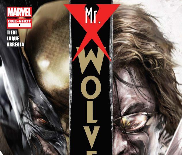 WOLVERINE: MR. X (2010) #1