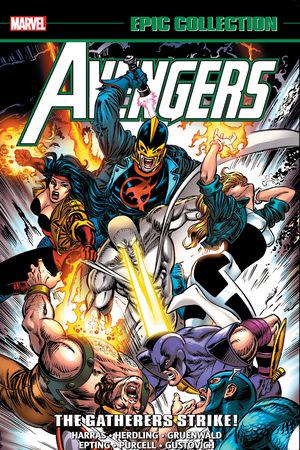 Avengers Epic Collection: The Gatherers Strike! (Trade Paperback)