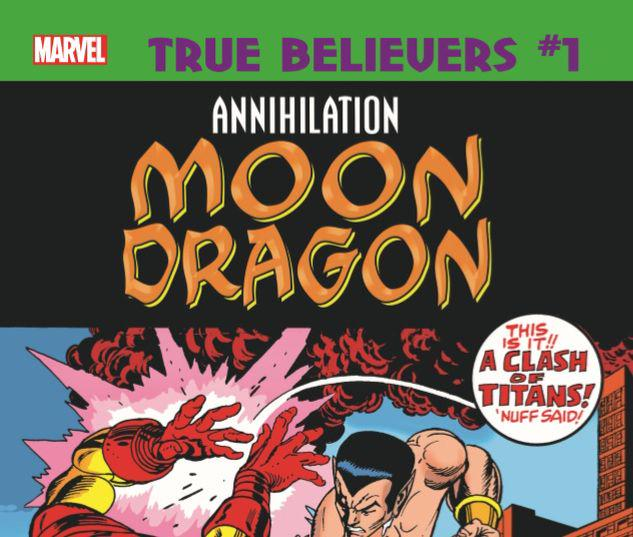TRUE BELIEVERS: ANNIHILATION - MOONDRAGON 1 #1