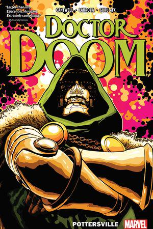 Doctor Doom Vol. 1: Pottersville (Trade Paperback)