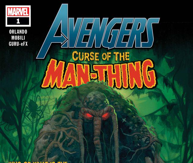 AVENGERS: CURSE OF THE MAN-THING 1 #1