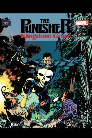 The Punisher: Kingdom Gone #1