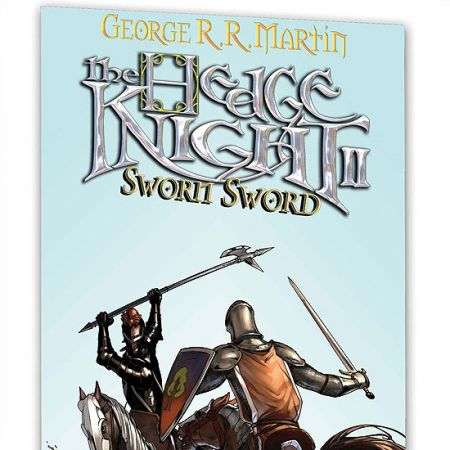 HEDGE KNIGHT II: SWORN SWORD #0