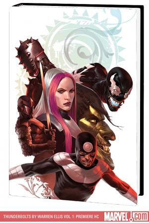 Thunderbolts by Warren Ellis Vol. 1: Faith in Monsters Premiere (Hardcover)