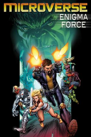 Microverse: Enigma Force #1