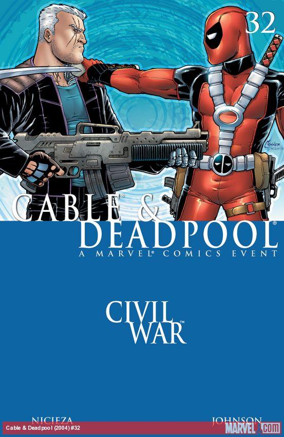 Cable & Deadpool (2004) #32