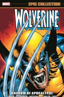 Wolverine Epic Collection: Shadow of Apocalypse (Trade Paperback)