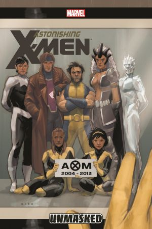 ASTONISHING X-MEN VOL. 12: UNMASKED TPB (Trade Paperback)