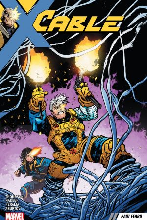 Cable Vol. 3: Past Fears (Trade Paperback)