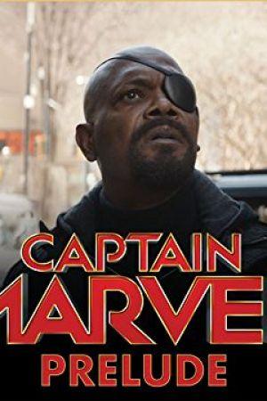 Marvel's Captain Marvel Prelude (2018)