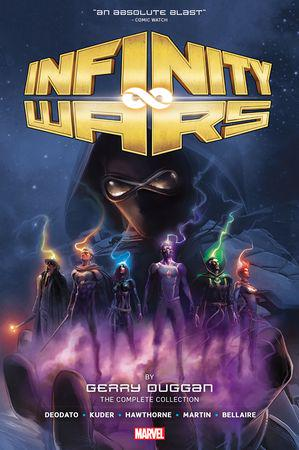 Infinity Wars By Gerry Duggan: The Complete Collection (Hardcover)