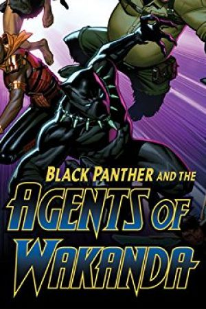 Black Panther and the Agents of Wakanda (2019 - Present)
