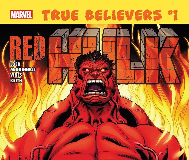 TRUE BELIEVERS: HULK - RED HULK 1 #1