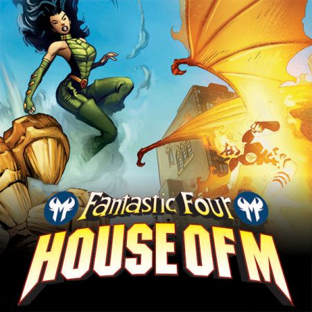 FANTASTIC FOUR: HOUSE OF M (2005)