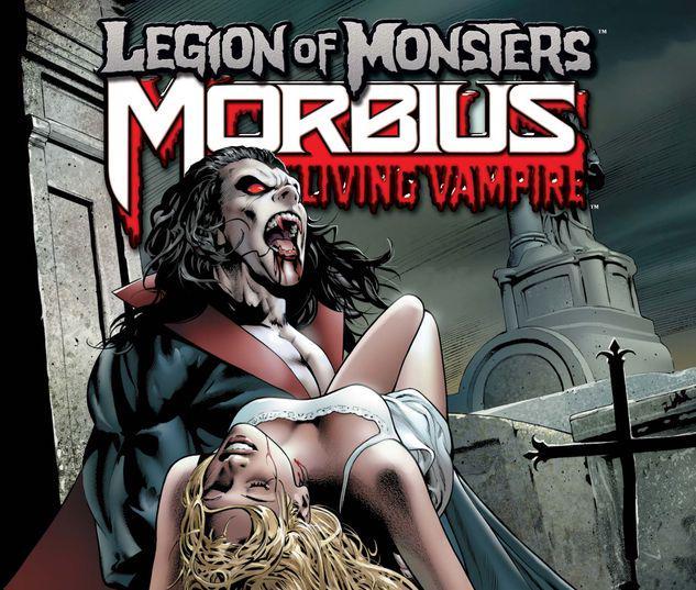 LEGION OF MONSTERS: MORBIUS 1 #1
