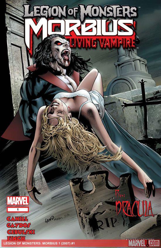 Legion of Monsters: Morbius (2007) #1