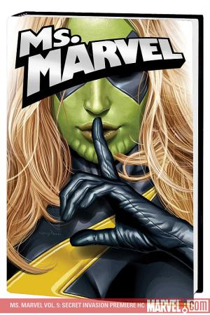 Ms. Marvel Vol. 5: Secret Invasion Premiere (Hardcover)