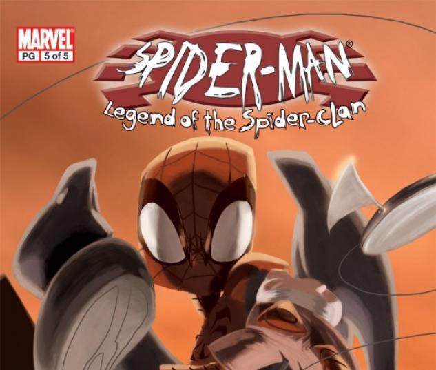 SPIDER-MAN: LEGEND OF THE SPIDER-CLAN #5