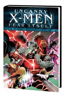 FEAR ITSELF: UNCANNY X-MEN PREMIERE HC (Hardcover)