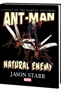 Ant-Man: Natural Enemy (Hardcover)