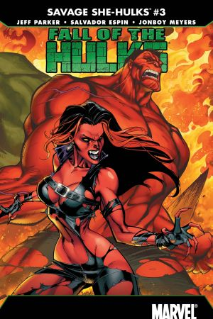Fall of the Hulks: The Savage She-Hulks #3