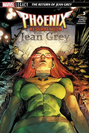 Phoenix Resurrection: The Return of Jean Grey (2017) #3