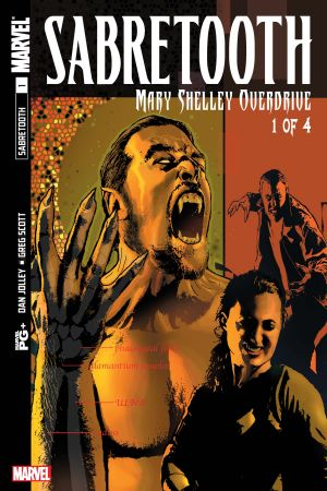 Sabretooth: Mary Shelley Overdrive #1
