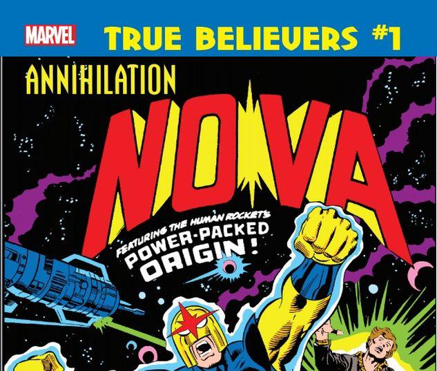 TRUE BELIEVERS: ANNIHILATION - NOVA 1 #1