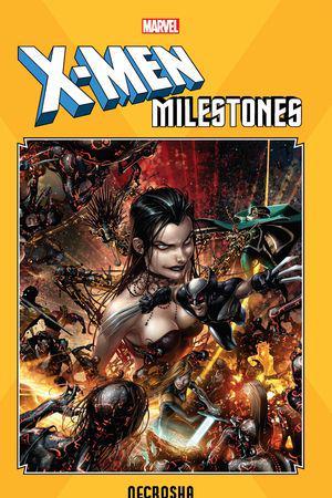 X-Men Milestones: Necrosha (Trade Paperback)