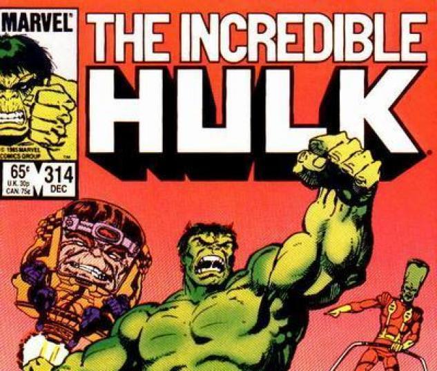 Icredible Hulk #314