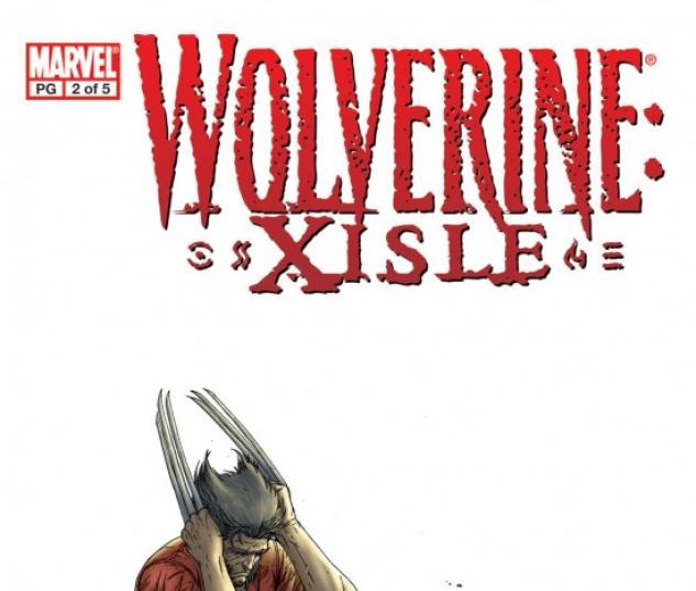 Wolverine: Xisle #2