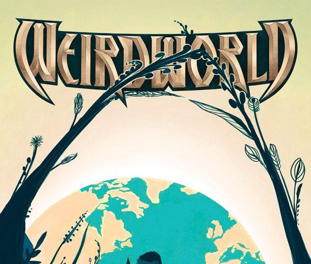 Weirdworld (2015) #6