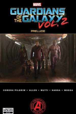 Marvel's Guardians of the Galaxy Vol. 2 Prelude #2