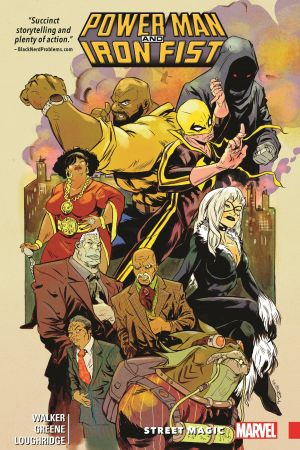 Power Man and Iron Fist Vol. 3: Street Magic (Trade Paperback)