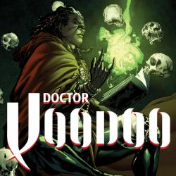 Doctor Voodoo: The Origin of Jericho Drumm One-Shot