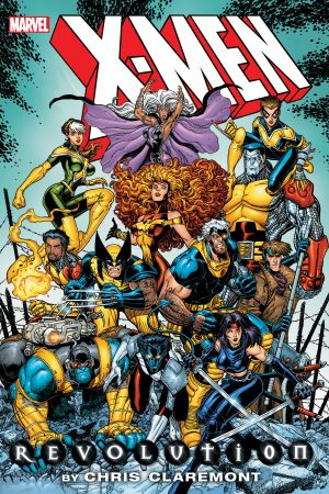 X-Men: Revolution By Chris Claremont Omniibus (Hardcover)