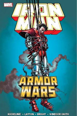 IRON MAN: ARMOR WARS TPB (Trade Paperback)