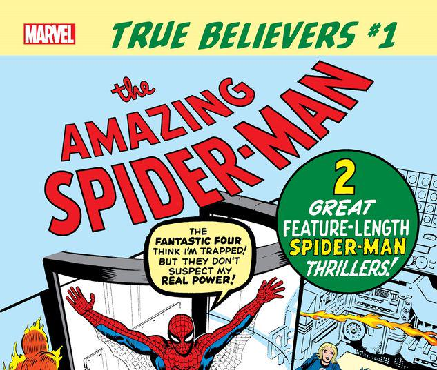 TRUE BELIEVERS: AMAZING SPIDER-MAN 1 #1