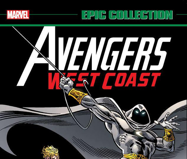 AVENGERS WEST COAST EPIC COLLECTION: LOST IN SPACE-TIME TPB #1