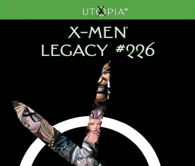 X-MEN LEGACY #226 (2ND PRINTING VARIANT)