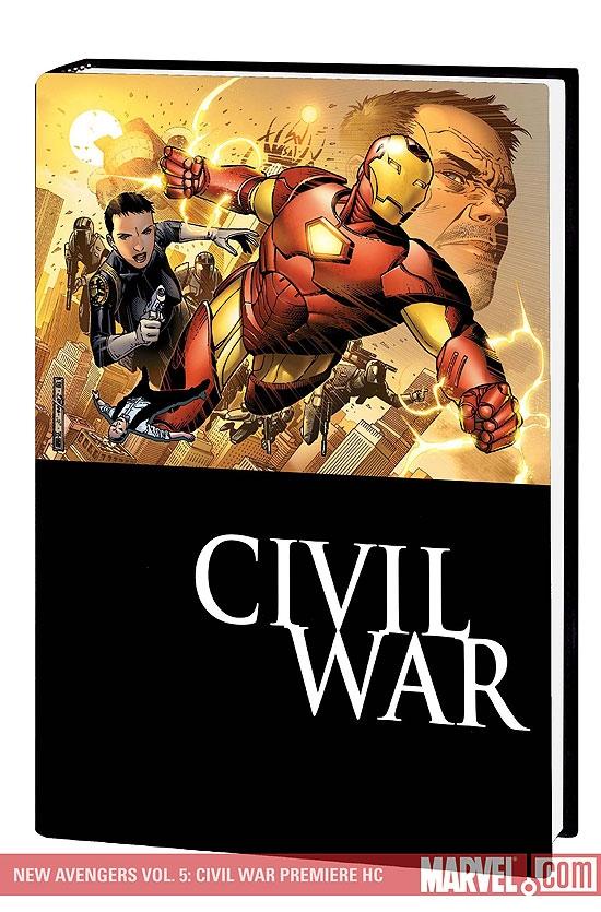 New Avengers Vol. 5: Civil War Premiere (Hardcover)