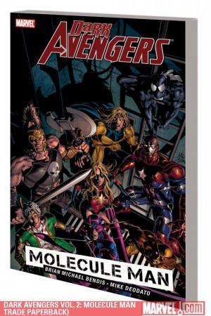Dark Avengers Vol. 2: Molecule Man (Trade Paperback)