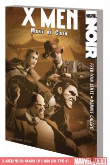 X-Men Noir: Mark of Cain GN-TPB (Graphic Novel)