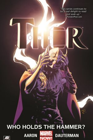 Thor Vol. 2: Who Holds the Hammer? (Trade Paperback)