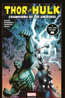 Thor Vs. Hulk: Champions of the Universe (Trade Paperback)