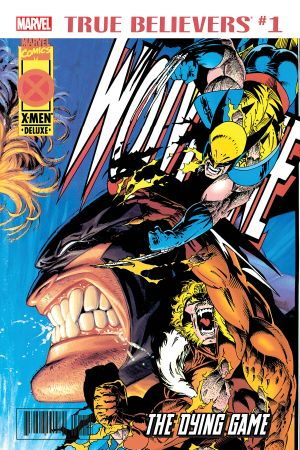 True Believers: Wolverine - The Dying Game #1