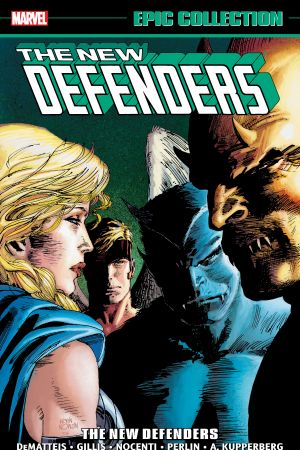 Defenders Epic Collection: The New Defenders (Trade Paperback)
