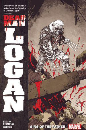 Dead Man Logan Vol. 1: Sins Of The Father (Trade Paperback)
